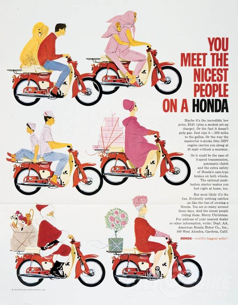 Honda Supercub marketing case study You meet the nicest people on a honda