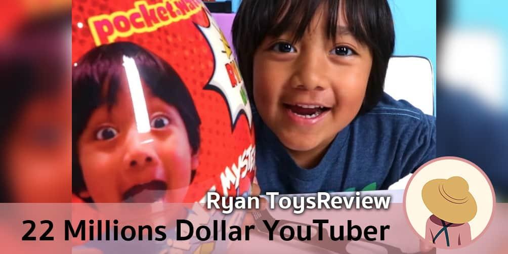 Ryan ToysReview, YouTuber อายุ 7 ขวบ แต่กลับทำรายได้ถึง 22 ล้านดอลลาร์