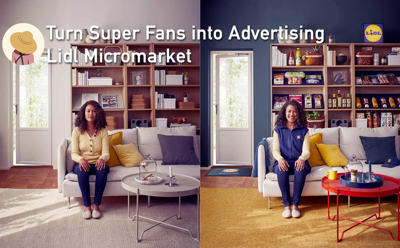 Lidl Micromarket ชวน Super Fans เปลี่ยนบ้านเป็นร้านเรา