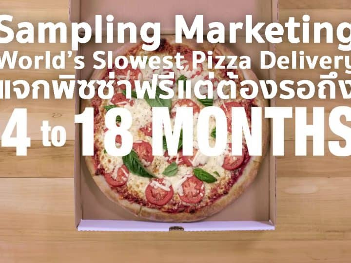 Sampling Marketing Campaign Creativity World's Slowest Pizza Delivery