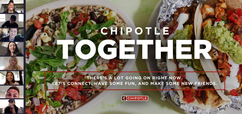 Social Distancing Marketing COVID 19 Chipotle Together Zoom