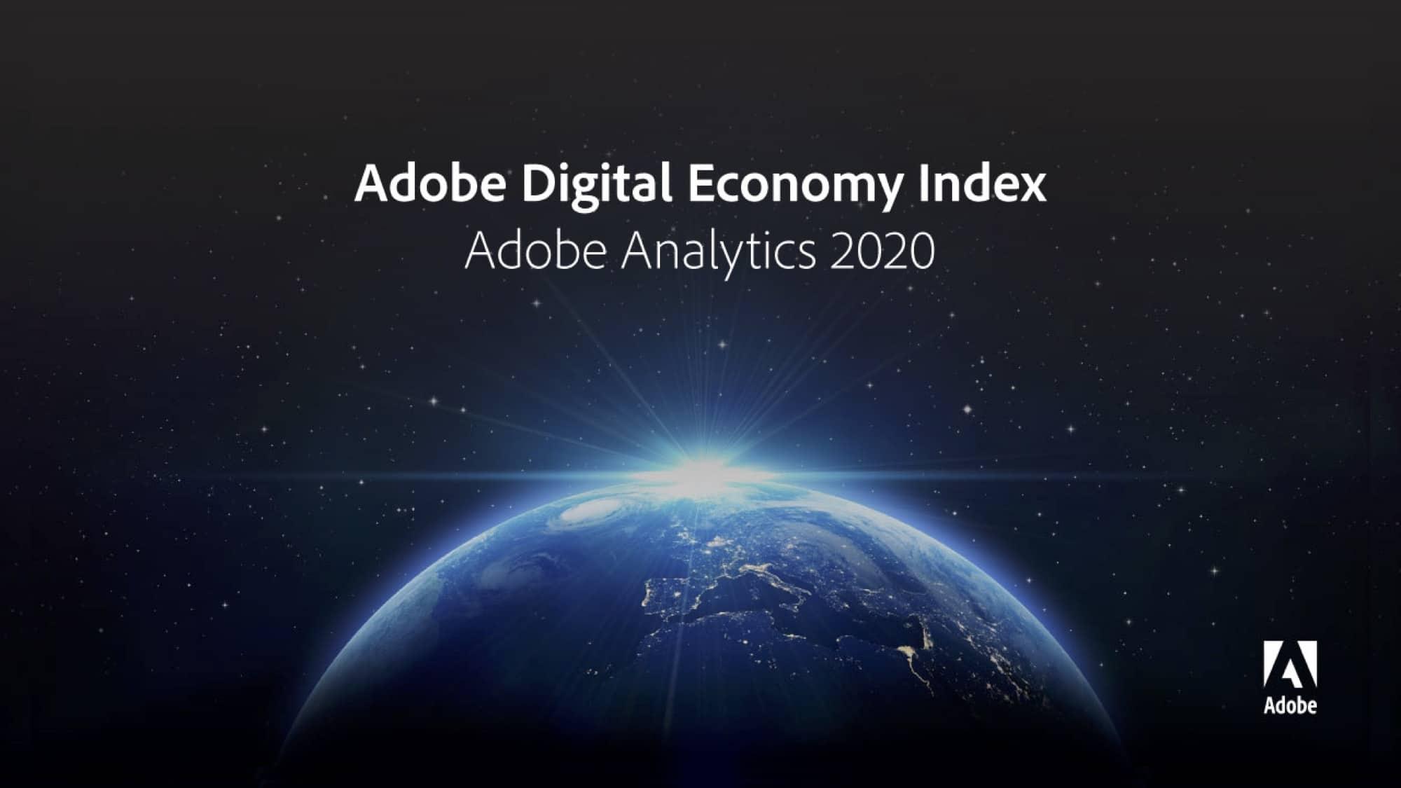 Digital Economy Index 2020 รายงานดัชนีเศรษฐกิจดิจิทัลครั้งแรกจาก Adobe
