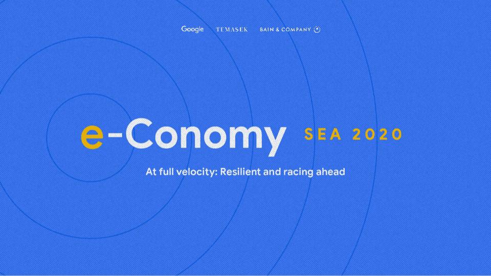 สรุป 6 ประเด็นสำคัญจากรายงานเศรษฐกิจดิจิทัล e-Conomy SEA 2020 โดย Google, Temasek และ Bain & Company อ่านอัพเดทพร้อมเข้าสู่ปี 2021