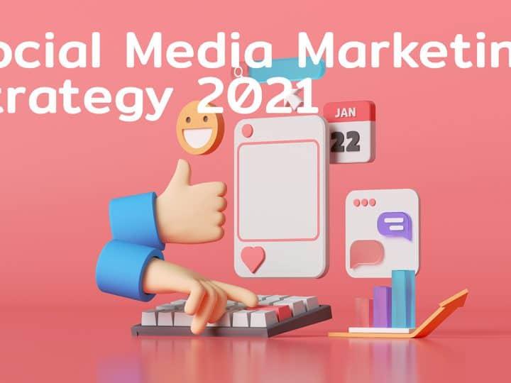 สรุป 7 Strategy สำคัญของการทำ Social Media Marketing 2021 ที่ต้องหมั่นทำ Research และใช้ Social listening ให้เป็นเพื่อจะได้ตาม Trends ให้ทัน