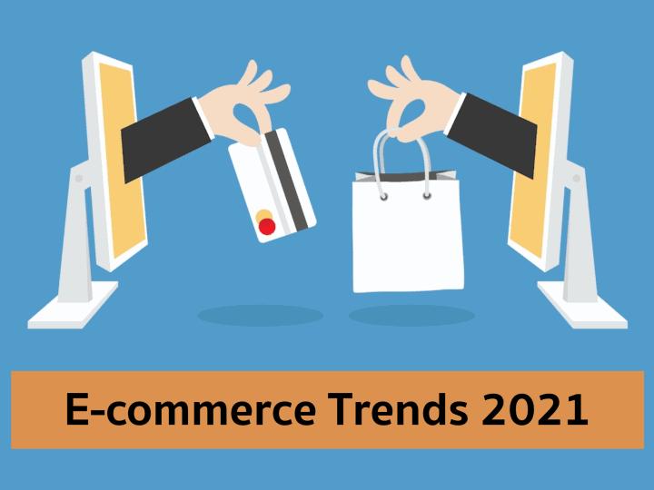 E-commerce Trends & Insight 2021 ที่ควรนำไปปรับใช้