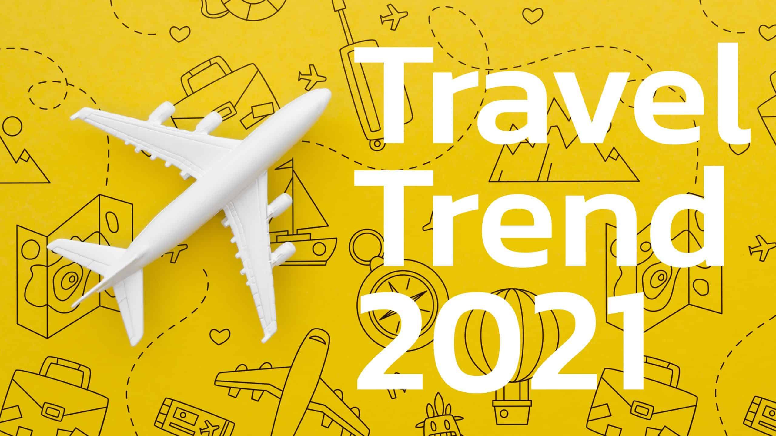 Travel Trend 2021 เทรนด์เที่ยวในประเทศอย่างไรให้เหมือนไปเมืองนอก