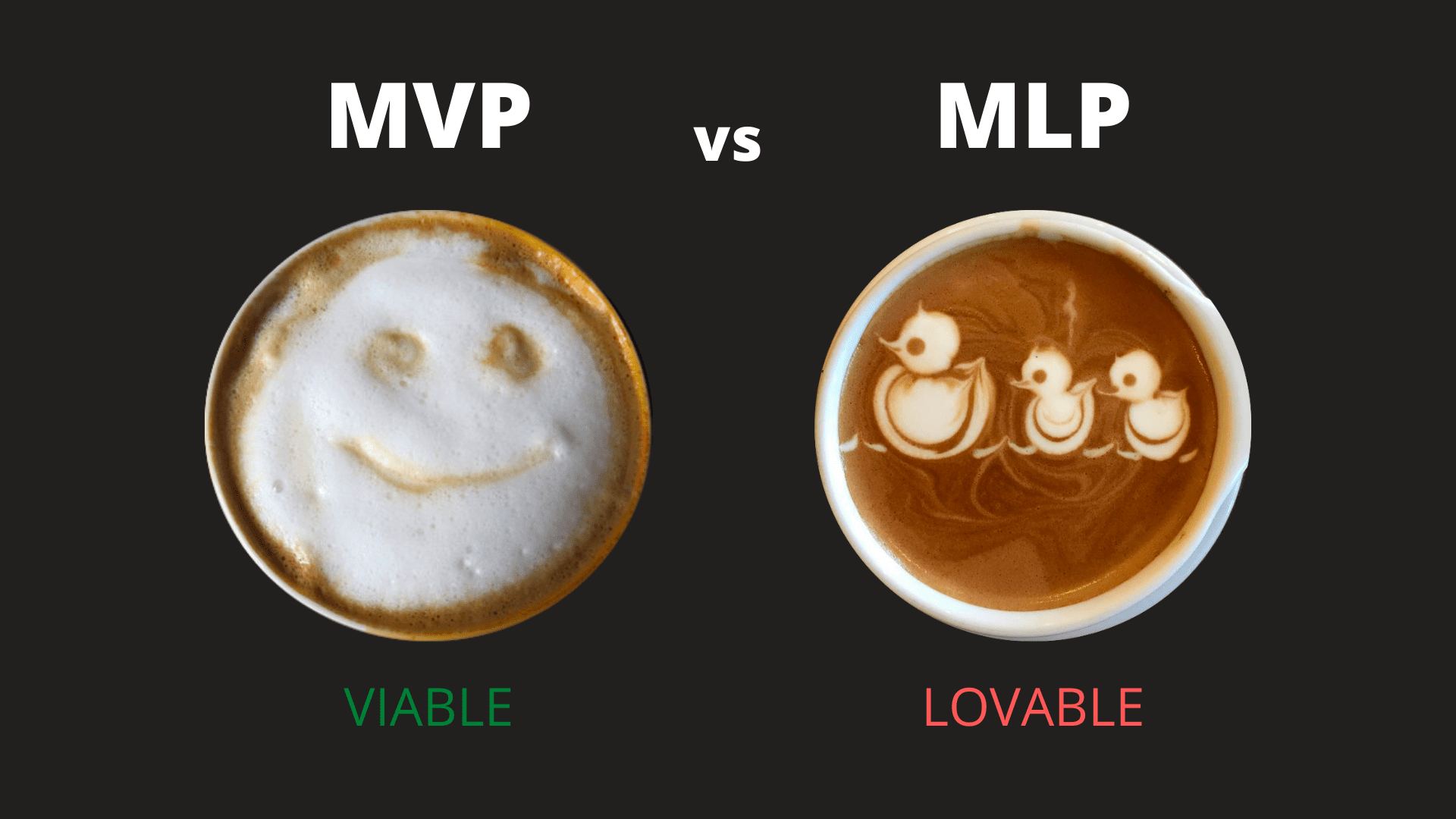 "MVP vs MLP สร้างของที่ ""ใช่"" อาจจะไม่พอ ต้องเป็นของที่ ""รัก"" ด้วย"