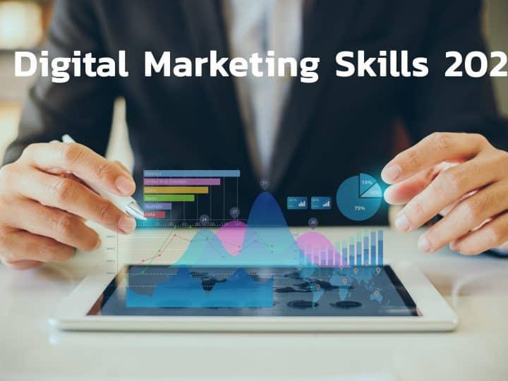 5 Digital Marketing Skills 2021 กับ 5 ทักษะสำคัญที่นักการตลาดดิจิทัล หรือนักการตลาดออนไลน์ต้องมีถ้าไม่อยากตกงาน