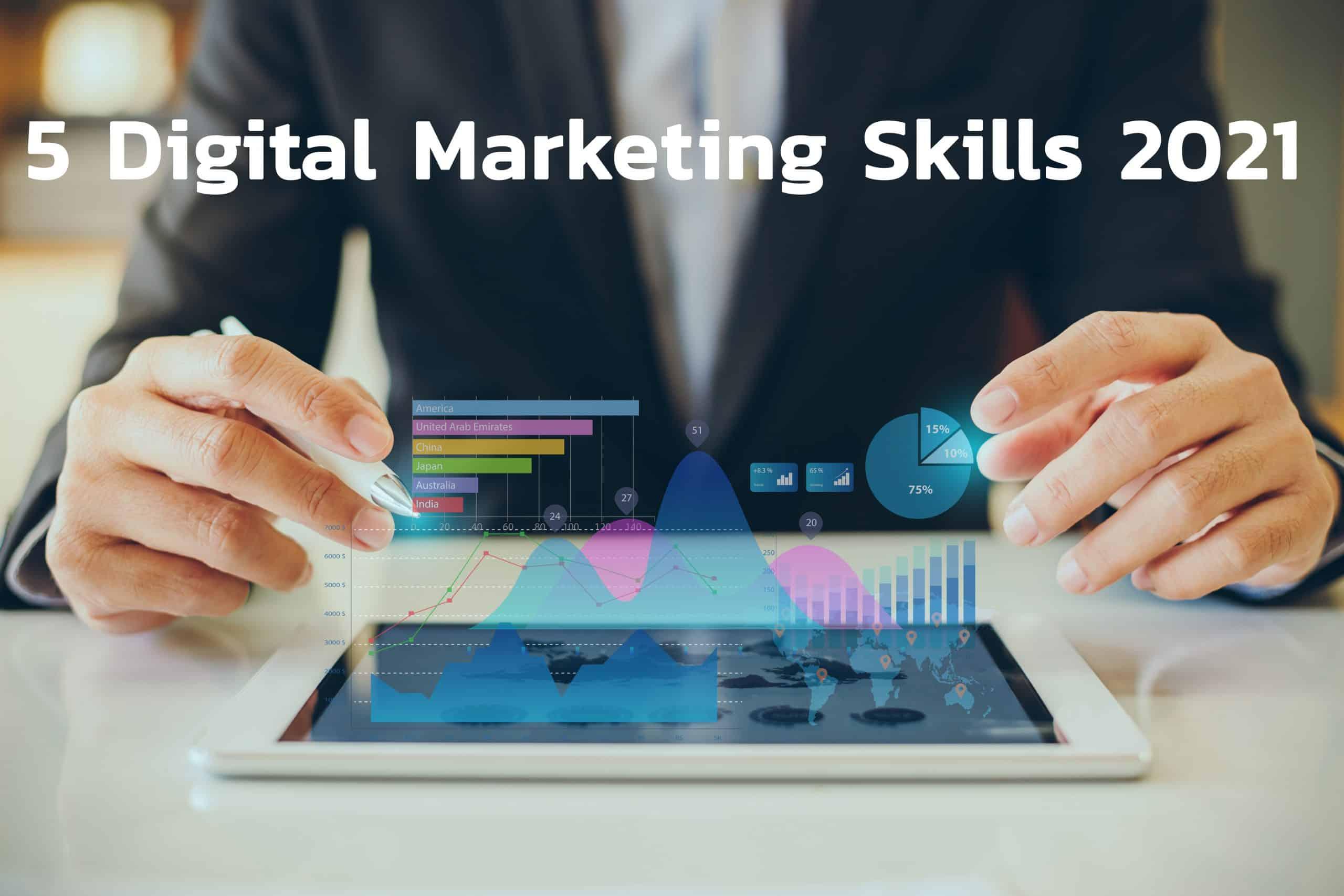 5 Digital Marketing Skills 2021 ทักษะนักการตลาดดิจิทัล