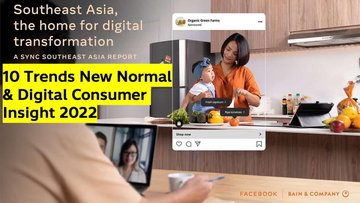Facebook เผย 10 New Normal Consumer Insight ผู้บริโภคไทยและอาเซียน 2022