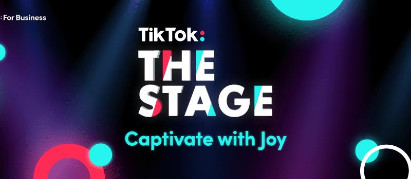 TikTok The Stage
